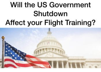 Will the US Government Shutdown Impact Your Flight Training?